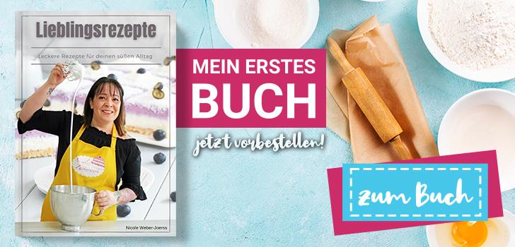 nicoleszuckerwerk-lieblingsrezepte-erstes-buch-backbuch Kopie
